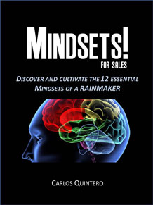 MINDSETS! Discover and Cultivate the 12 Essential Mindsets of a Rainmaker