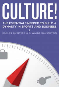 CULTURE! The essentials needed to build a dynasty in sports and business
